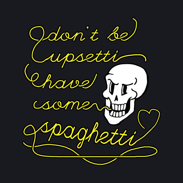 don't be upsetti