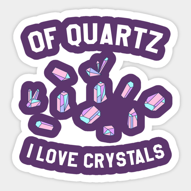 Of Quartz I Love Crystals