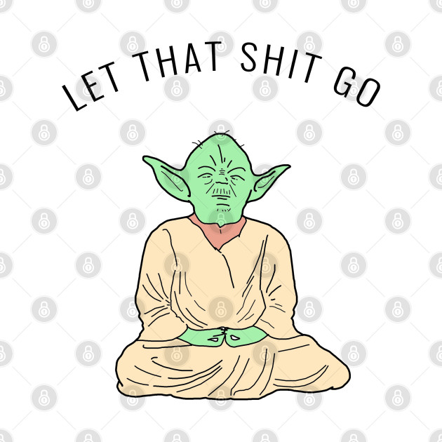 Let It Go - Yoga - Meditation