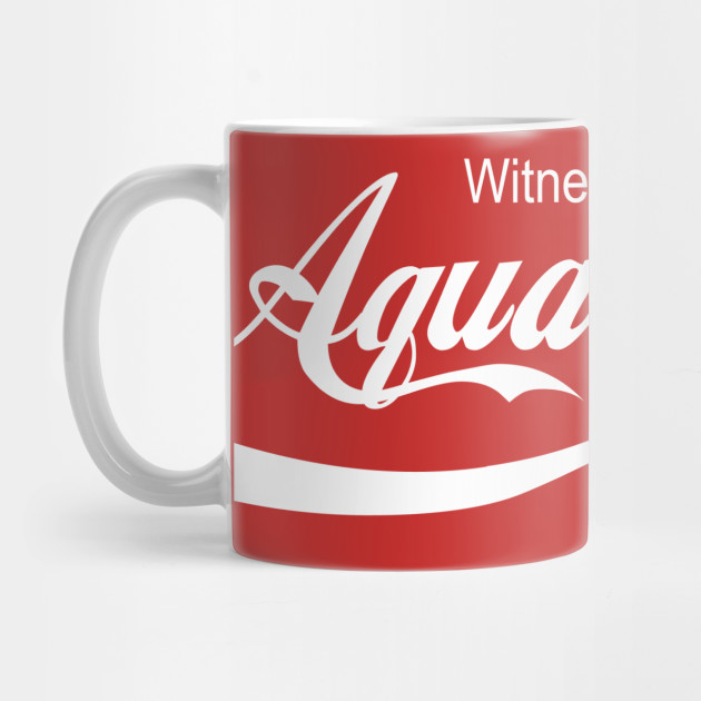 Aqua Cola - WITNESS!