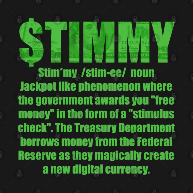 Stimulus Check - Yo! GIVE me that $TIMMY!