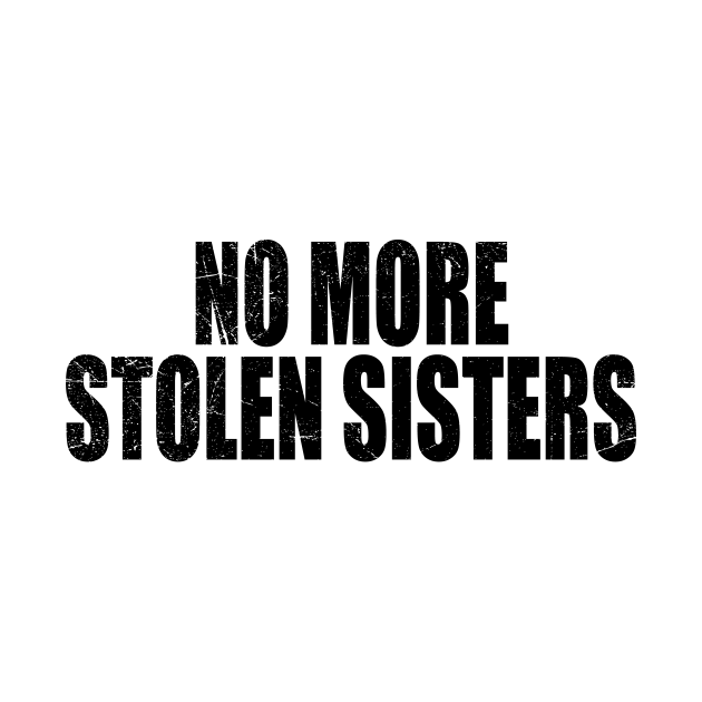 Missing Murdered Indigenous Women - No More Stolen Sisters