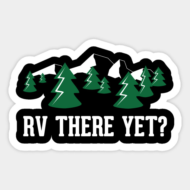 Funny Gift Ideas For RV Owners Sticker