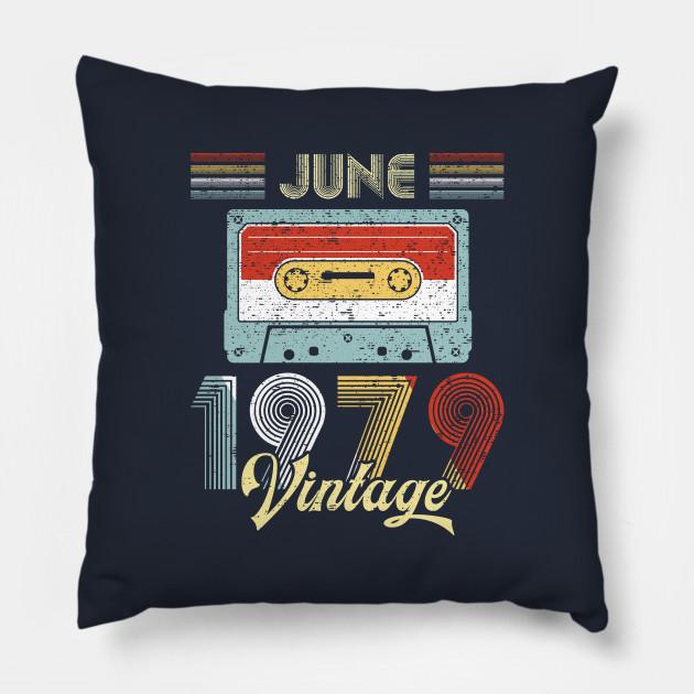 Vintage June 1979 Shirt 40th Birthday Gift Men Women Pillow