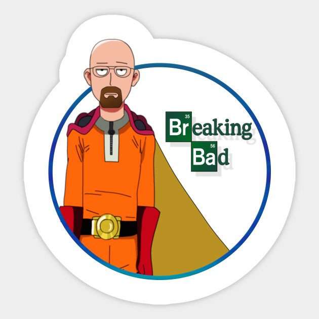 one punch man breaking bad cross over man sticker teepublic
