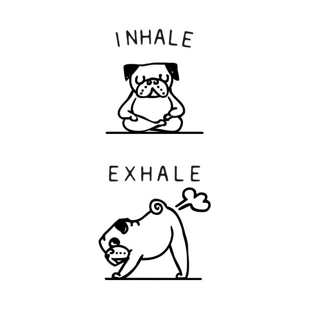 Inhale Exhale Pug