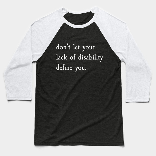 Don't Let It Define You? v1 White Text