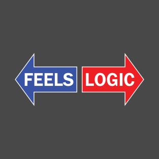d0072e420 Left vs Right - Feels vs Logic T-Shirt