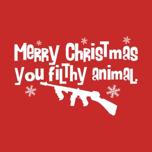 merry christmas you filthy animal t shirts teepublic