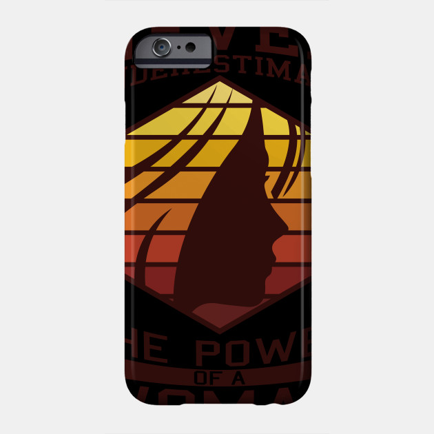 Mother's Day Gift Never Underestimate The Power of a Women Phone Case
