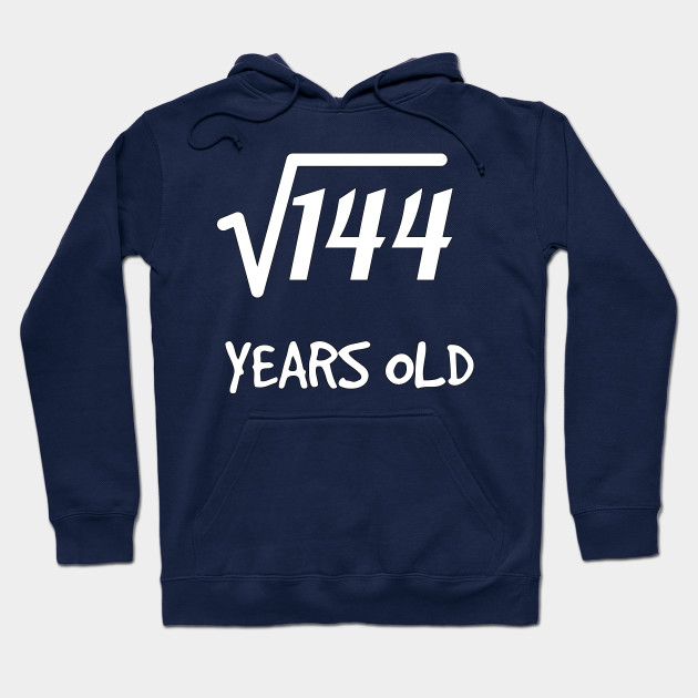 Square Root Of 144 12th Birthday 12 Years Old Boy Girl Hoodie