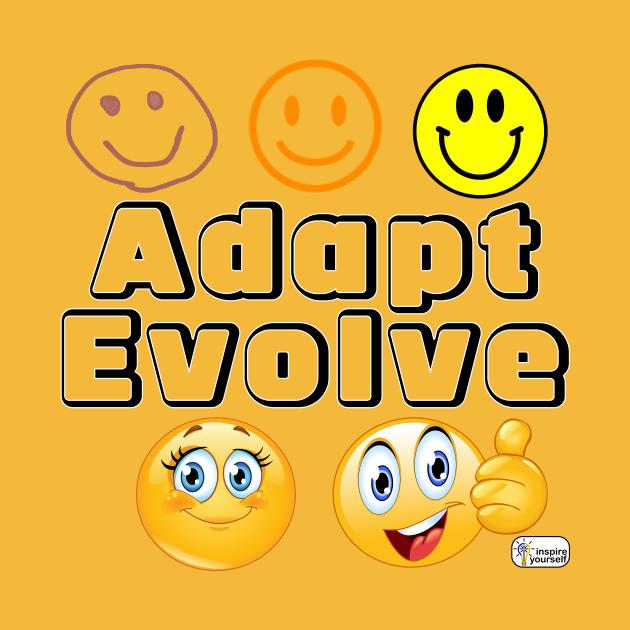 Adapt Evolve