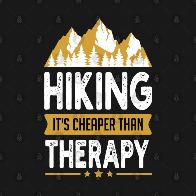 Hiking is Cheaper Therapy