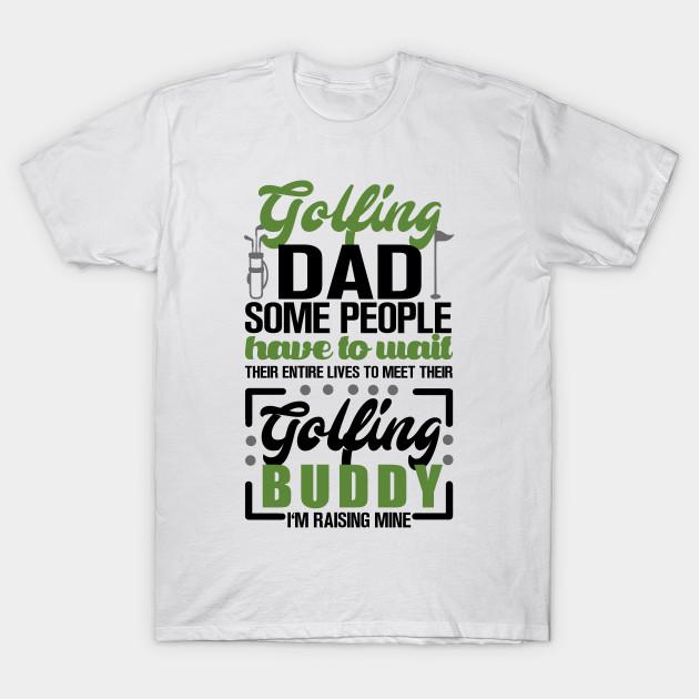 5b4b979a Golf Dad - Golf - T-Shirt | TeePublic