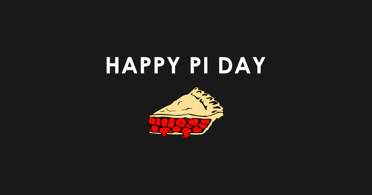Pi Day 2018 T Shirts Teepublic