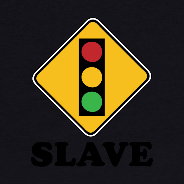 Slave To The Traffic Light