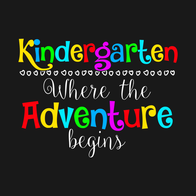 Image result for kindergarten where the adventure begins
