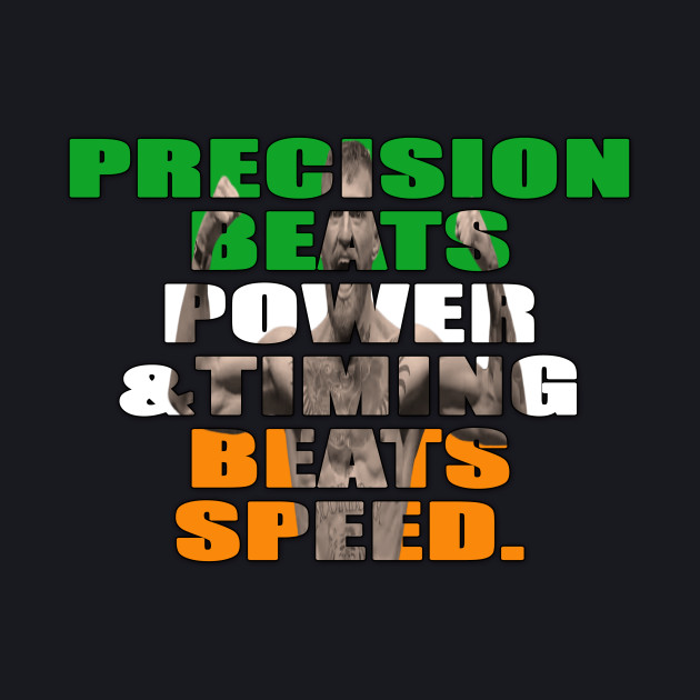 Precision Beats Power & Timing Beats Speed Version 2