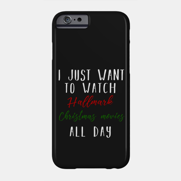 Christmas Gifts - I just want to watch hallmark Christmas movies all day