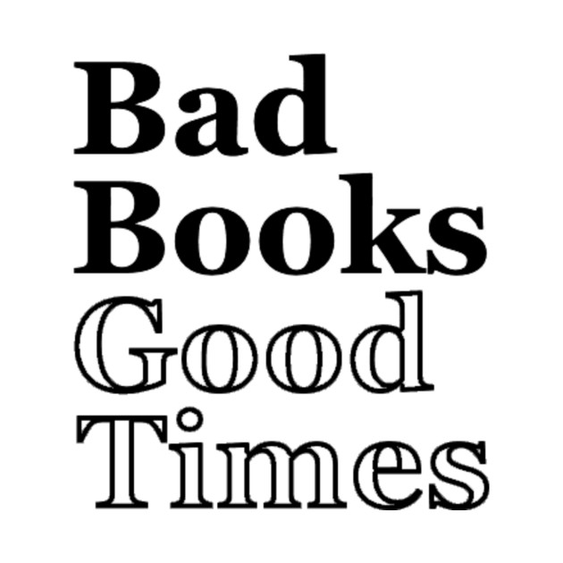 Bad Books, Good Times Logo