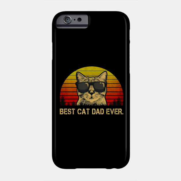 Vintage Best Cat Dad Ever - Cat Daddy Father Phone Case