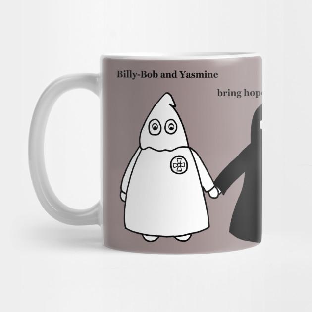 Billy Bob And Yasmine Hope Satirical Tasse Teepublic Fr