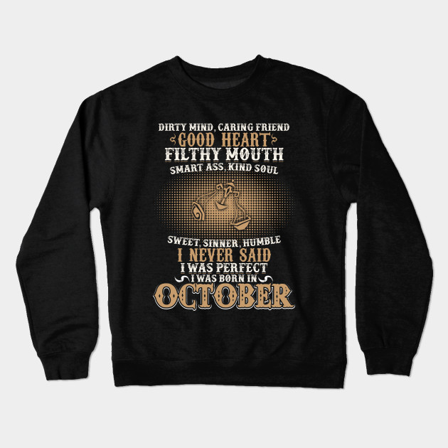 Funny October Shirts For Men Libra Birthday Crewneck Sweatshirt