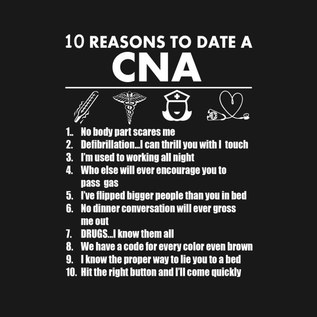10 Reasons To Date A Cna Tshirts Hoodies Cna Nursing