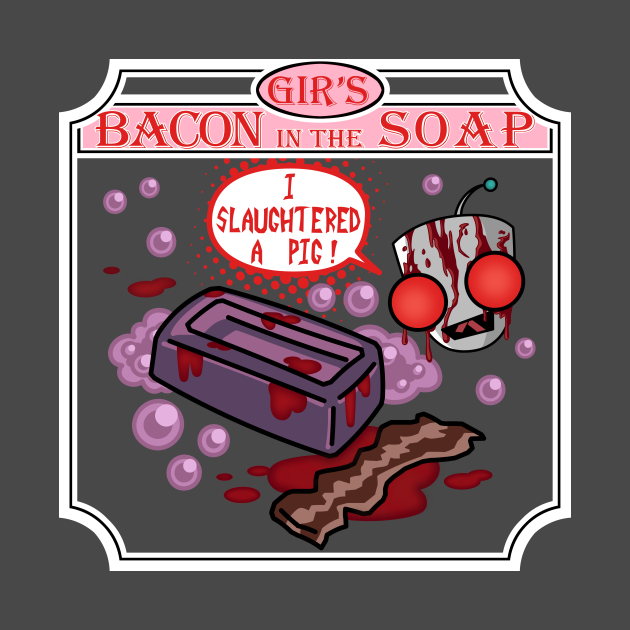 Bloody Gir's Handmade Bacon in the Soap