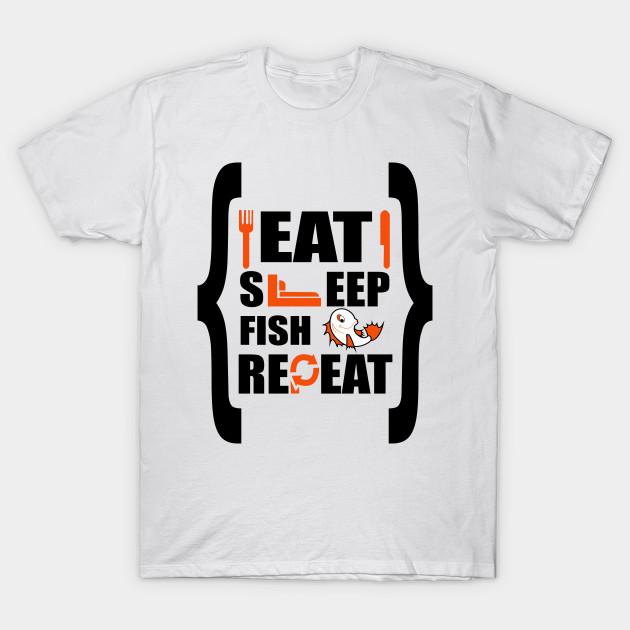 fd80e502 Eat sleep fish repeat - Fishing - T-Shirt | TeePublic