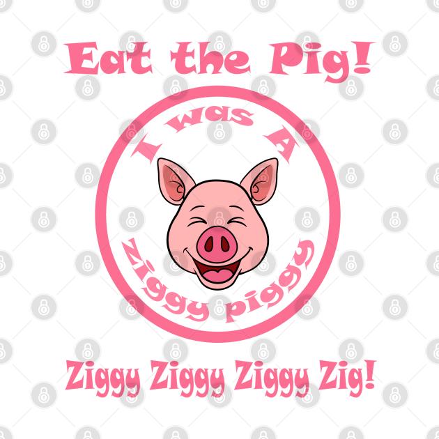 Ziggy Piggy