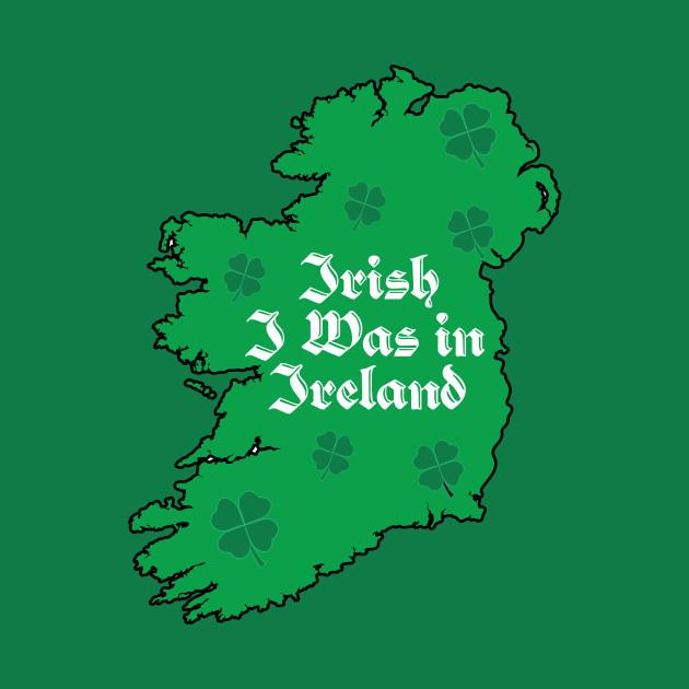 Kids Map Of Ireland.St Paddy S Irish I Was In Ireland Map Ireland Kids Long Sleeve