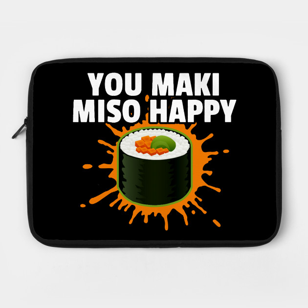 You Maki Miso Happy T Shirt By Poppindesigns