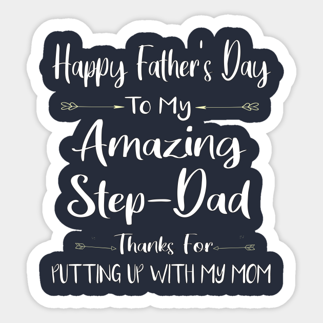 Free Happy Father S Day Step Dad Stepdad Thanks For Putting Up With My Mom Stepdad Svg Step Dad Svg Step Dad Svg Bonus Dad Fathers Day Happy Fathers Day Step Dad Stepdad SVG, PNG, EPS DXF File