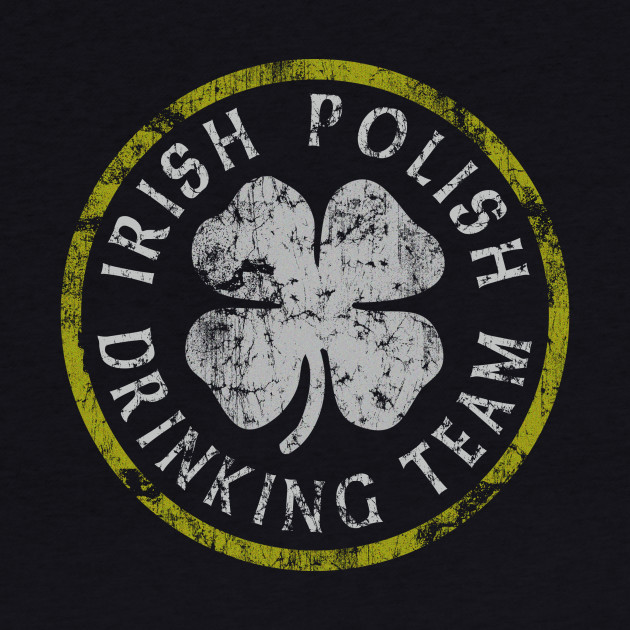 Irish Polish Drinking Team
