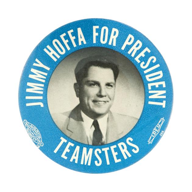 Jimmy Hoffa for President