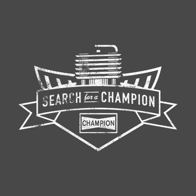 Search for a Champion
