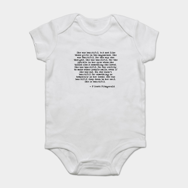 She Was Beautiful Fitzgerald Quote F Scott Fitzgerald Onesie