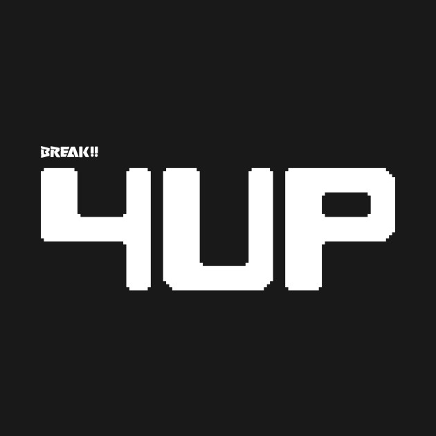 BREAK!! 4UP