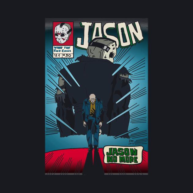 Jason No More