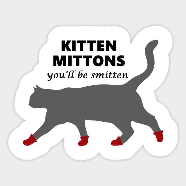 Kitten Mittons Kitten Mittens Sticker Teepublic This is kitten mittens by sunny always on vimeo, the home for high quality videos and the people who love them. kitten mittons