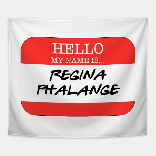 Friends - Regina Phalange