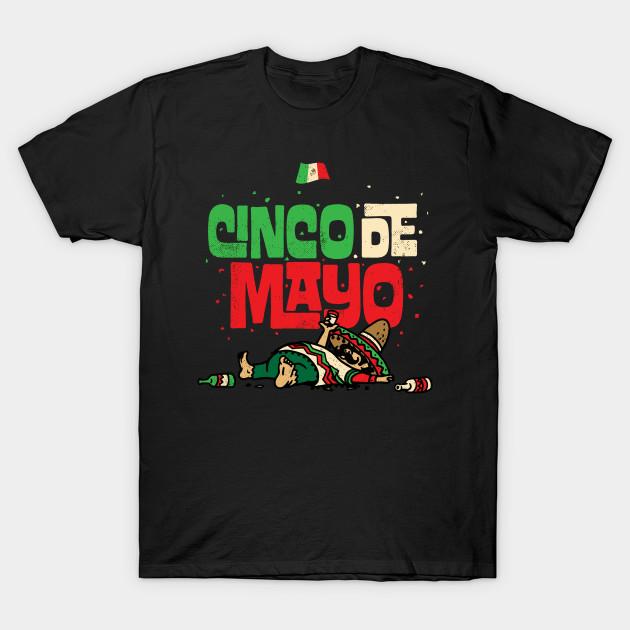 cinco de mayo may 5 drunk mexican flag t shirt tacos t shirt teepublic. Black Bedroom Furniture Sets. Home Design Ideas