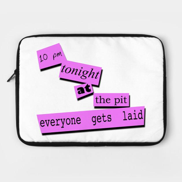 Everyone Gets Laid