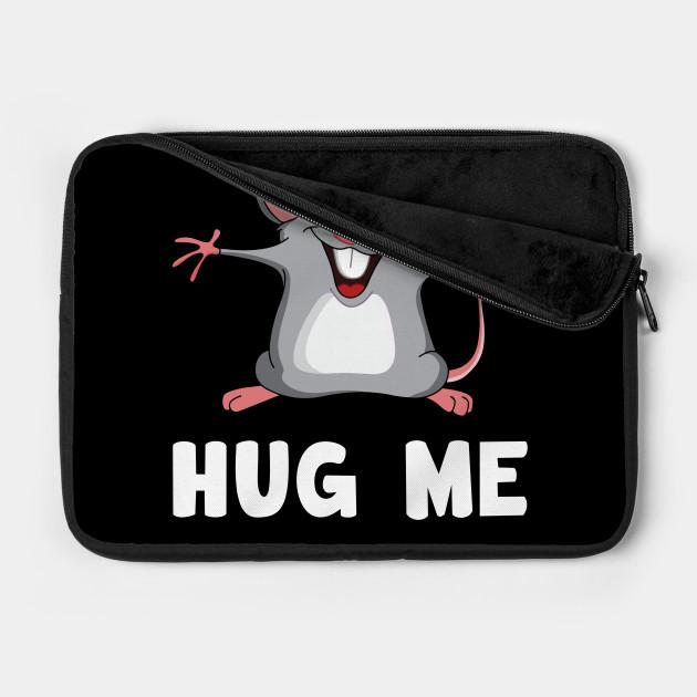 Hug me Mouse Lover Rat Animal
