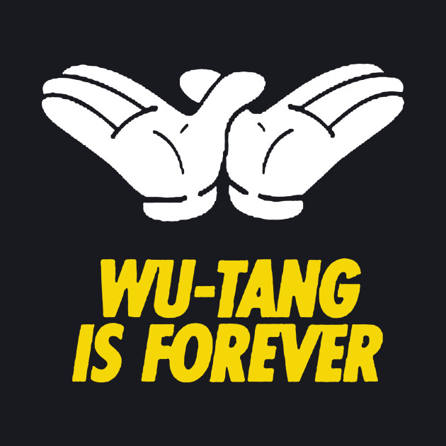 Wu Tang Is Forever