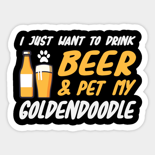 1dfbc1d17 Beer and Goldendoodle Shirt Funny Dog Mom or Dog Dad Gift Sticker