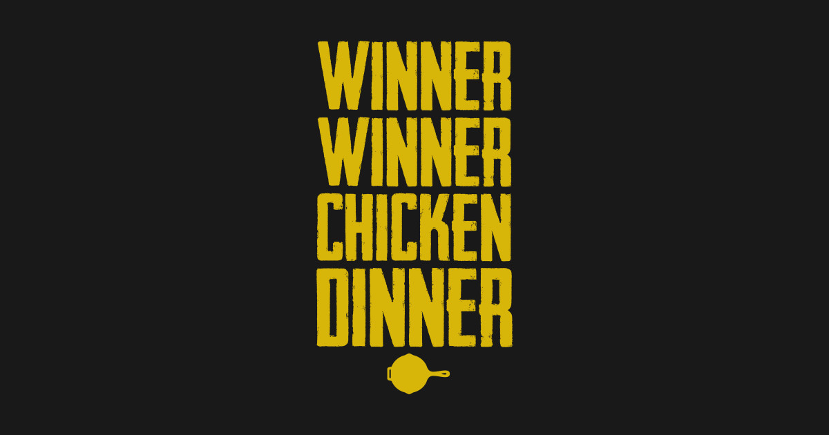 Check Out This Awesome Winner Winner Chicken Dinner: PlayerUnknown's Battlegrounds