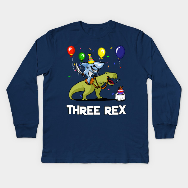 Three Rex Kids 3rd Birthday Shark Riding Dinosaur Long Sleeve T Shirt