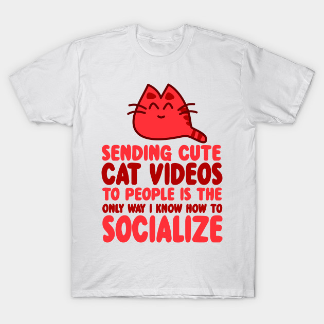 fca92b7e0 Funny T Shirt Designs for Cat Lovers - Cat Lover Gifts - T-Shirt ...